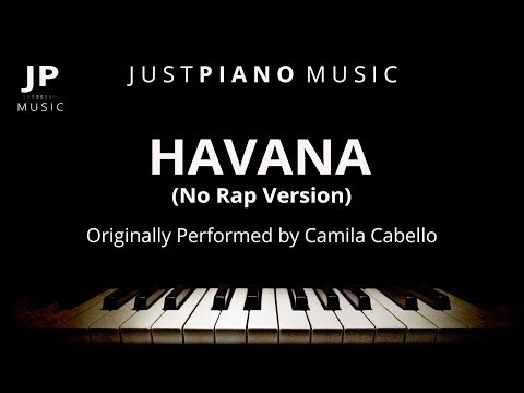 Havana [No Rap Version] (Piano Accompaniment) Camila Cabello
