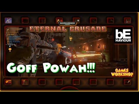 """40K~ Eternal Crusade S1E25 """"Goff Powah!!!"""""""