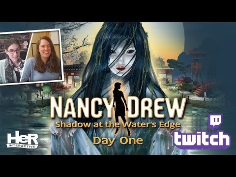 Nancy Drew: Shadow at the Water's Edge [Day One: Twitch] | HeR Interactive