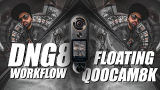 Qoocam8k - DNG8 RAW+ workflow and Floating mounting system for window shots