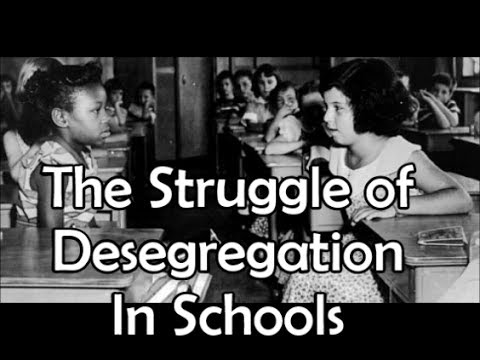 The Struggle of Desegregation in Schools