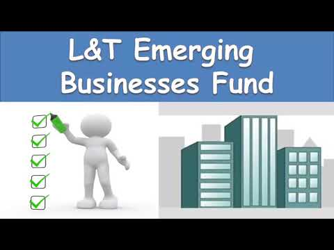 L&T Emerging Businesses Fund | Best Small Cap Fund
