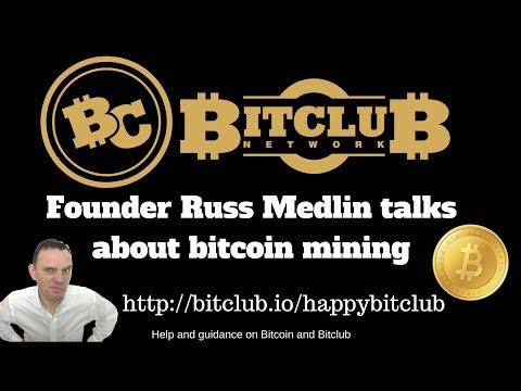Bitclub Network Founder Russ Medlin Talks About Bitcoin Mining