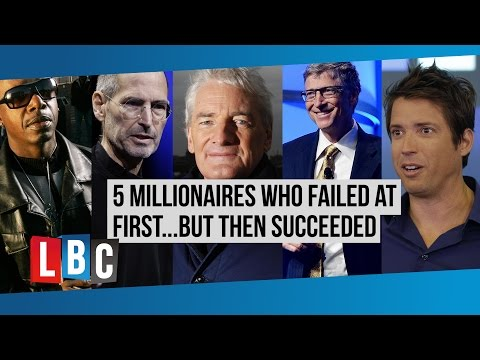 5 Millionaires Who Failed At First…But Then Succeeded