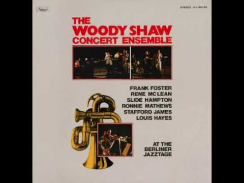 "Woody Shaw Concert Ensemble ""At The Berliner Jazztage"" [Full Album] 1976"