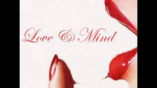 Love & Mind - The Way You Groove Me