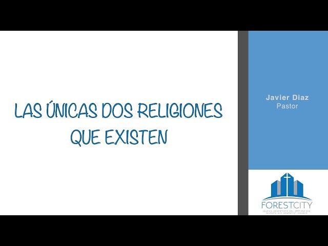 3/2/2019 Las Únicas Dos Religiones Que Existen