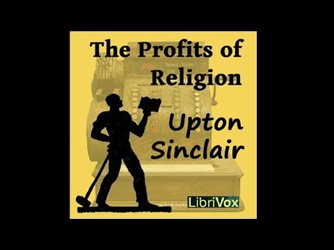 The Profits of Religion byUpton Sinclair Part 01
