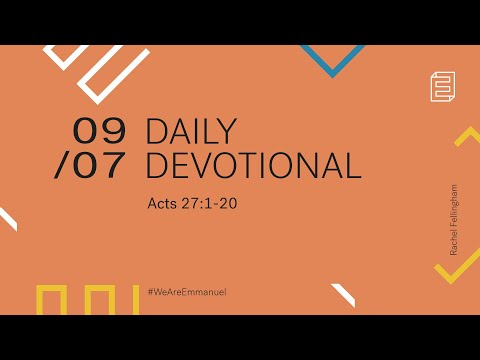 Daily Devotional with Rachel Fellingham // Acts 27:1-20 Cover Image