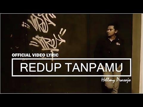 Redup Tanpamu (Official Video Lyric)