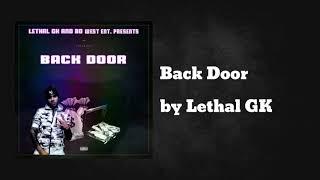 Back Door - Lethal GK