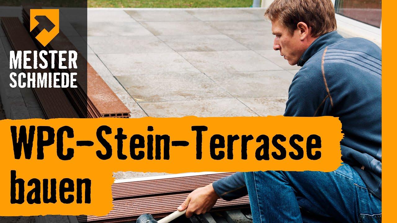 Wpc Stein Terrasse Bauen Hornbach Meisterschmiede Youtube