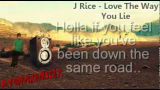 J Rice - Love The Way You Lie (2DL link) (Lyrics)