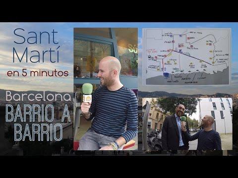 Sant Martí en 5 minutos - Barcelona Barrio a Barrio