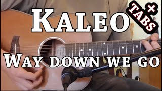 Kaleo Way Down We Go Guitar Cover
