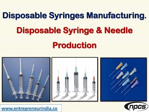 Disposable Syringes Manufacturing. Disposable Syringe & Needle Production