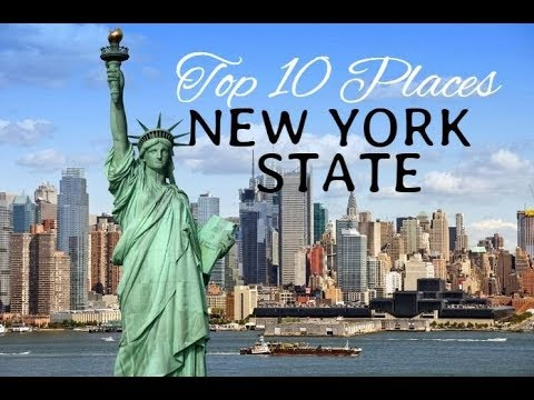 Top 10 Best Places to Visit in New York State