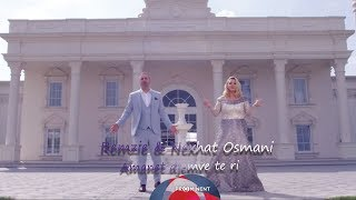 Remzie & Nexhat Osmani - Amanet djemve te ri (Official Video 2018)