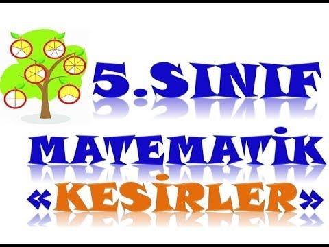 5 SINIF MATEMATİK DERSİ- KESİRLER KONU ANLATIMI