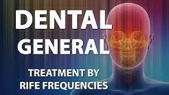 Dental (General) - RIFE Frequencies Treatment - Energy & Quantum Medicine with Bioresonance