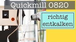 Quickmill Thermoblock Siebträgermaschine richtig entkalken (0820, 3000, 3004)