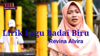 Download Lagu LIRIK LAGU BADAI BIRU COVER REVINA ALVIRA mp3