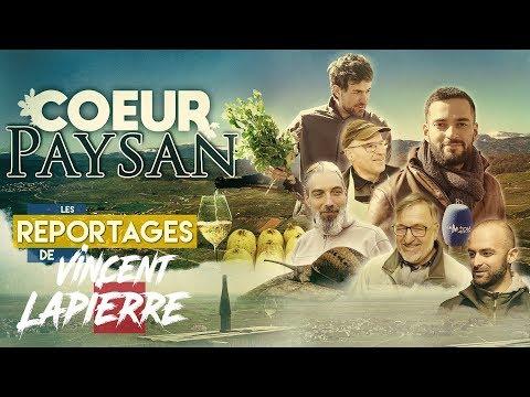 CŒUR PAYSAN – Les Reportages de Vincent Lapierre