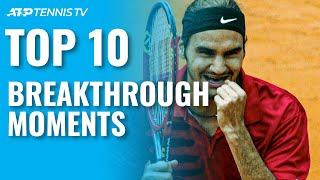 Top 10 Breakthrough Moments on the ATP Tour! 😮