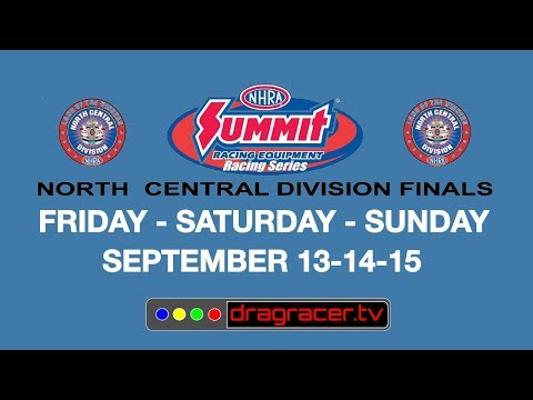 Summit Racing Series North Central Division Finals - Saturday