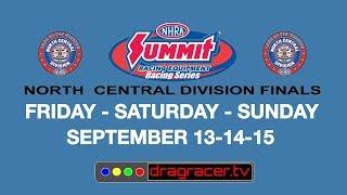 Summit Racing Series North Central Division Finals   Saturday