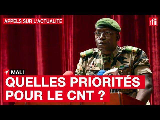 #Mali : quelles seront les priorités du CNT ?