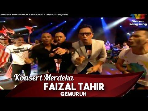 Konsert Merdeka 2015   #IniMalaysiaKita   Faizal Tahir   Gemuruh