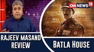 Batla House Review by Rajeev Masand