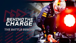 Behind The Charge | Bahrain Beginnings With Max and Checo