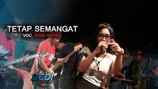 Tetap Semangat - Rindi Safira ( OM SAFANA JOS )