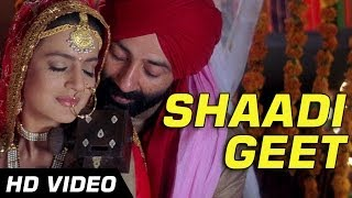 Gadar - Traditional Shaadi Geet - Full Song Video | Sunny Deol - Ameesha Patel - HD