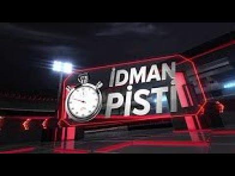 İstanbul İdman Pisti 19/07/2017 Çarşamba