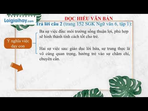 Soạn bài Mẹ hiền dạy con trang 150 SGK ngữ văn 6 tập 1