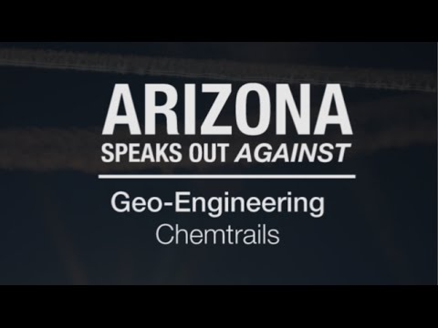 Arizona Speaks Out Against Geo-Engineering Chemtrails