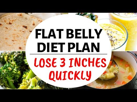 Flat Belly Diet Plan to Lose 3 inches or Lose 10 kgs in 10 days fast | Diet Plan for Flat Belly