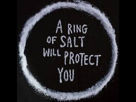 Why A Ring Of Salt Will Protect You?