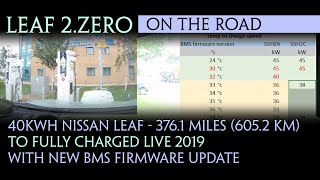 40kWh Nissan Leaf - 376.1 miles (605.2 km) to Fully Charged Live 2019 with new BMS firmware update
