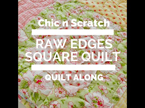 How to make a Raw Edges Square Quilt