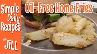 Home Fries Baked Oil Free