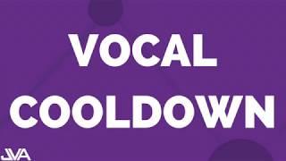 Vocal Cooldown Routine