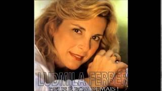Ludmila Ferber   Canção do Amigo (Se Precisar de um Amigo)