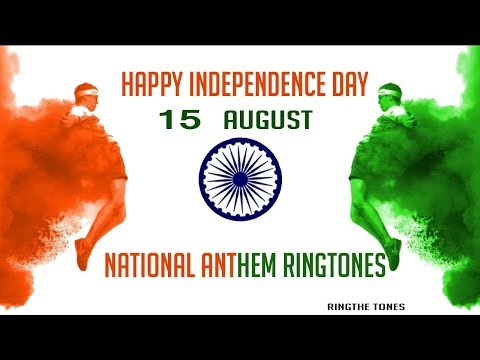 Independence Day ringtone | National Anthem| 15 August special 2018