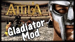 Gladiators & Colosseum Mods - Total War: Attila!