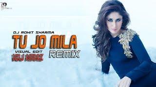 Tu jo mila (Bajrangi Bhaijaan) Remix Dj Rohit Sharma Vdj Miraz