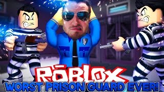 ROBLOX Adventure - WORST PRISON GUARD EVER!!